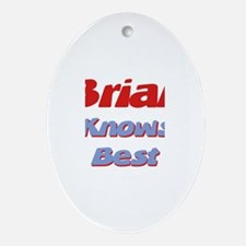 Brian Knows Best Oval Ornament