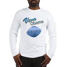 Viva Obama Long Sleeve T-Shirt