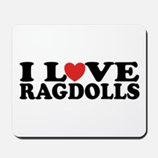 I Love Ragdoll Cats Mousepad