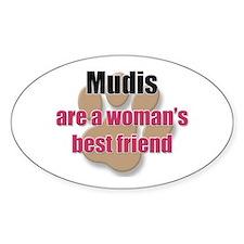 Mudis woman's best friend Oval Decal
