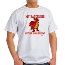 My Hatchling... T-Shirt