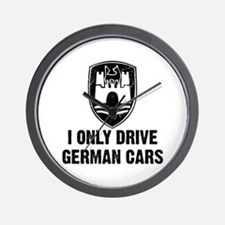 I Only Drive German Cars Wall Clock