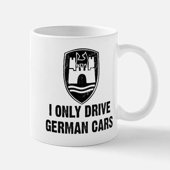 I Only Drive German Cars Mug