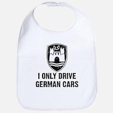 I Only Drive German Cars Bib