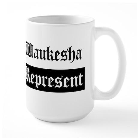 Waukesha - Represent Large Mug