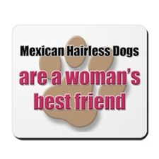 Mexican Hairless Dogs woman's best friend Mousepad