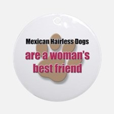 Mexican Hairless Dogs woman's best friend Ornament