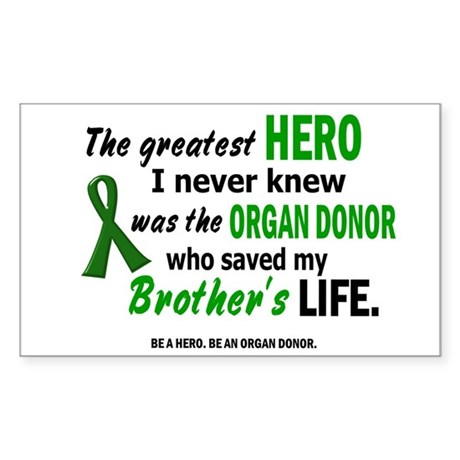 Hero I Never Knew 1 (Brother) Rectangle Sticker