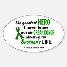 Hero I Never Knew 1 (Brother) Oval Decal