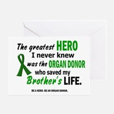 Hero I Never Knew 1 (Brother) Greeting Card