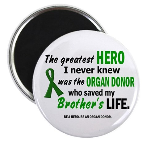 """Hero I Never Knew 1 (Brother) 2.25"""" Magnet (10 pac"""