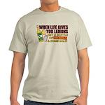 When Life Gives You Lemons Light T-Shirt