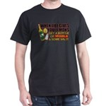 When Life Gives You Lemons Dark T-Shirt