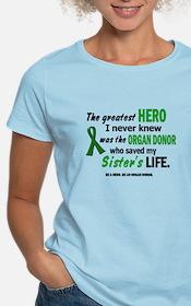Hero I Never Knew 1 (Sister) T-Shirt
