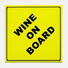 Wine On Board Tile Coaster