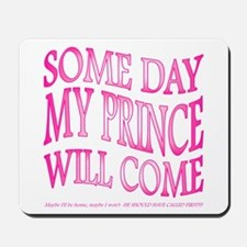 Some Day... Mousepad
