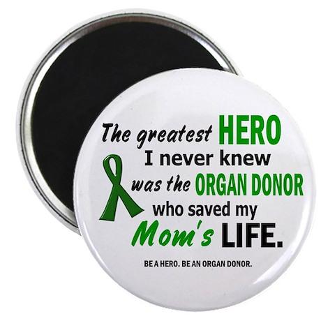 Hero I Never Knew 1 (Mom) Magnet