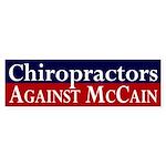 Chiropractors Against McCain bumper sticker