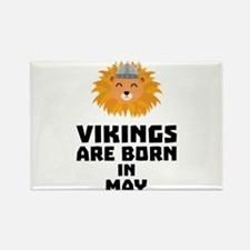 Vikings are born in May C30b1 Magnets