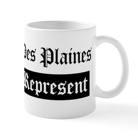 Des Plaines - Represent Mug