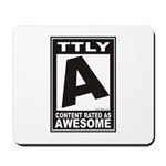 Rated Awesome Mousepad