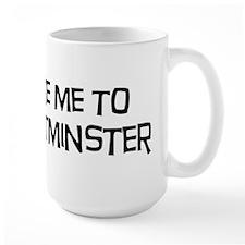 Take me to Westminster Mug