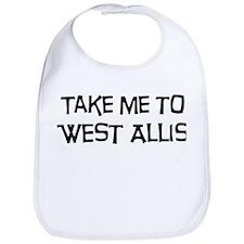 Take me to West Allis Bib