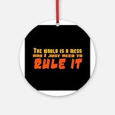 Rule World Ornament (Round)