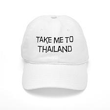 Take me to Thailand Baseball Cap