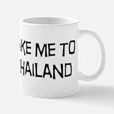 Take me to Thailand Mug