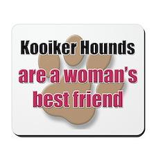 Kooiker Hounds woman's best friend Mousepad