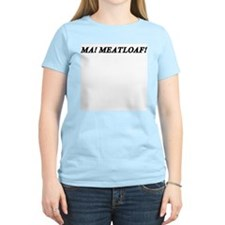 Ma ! Meatloaf ! Women's Pink T-Shirt