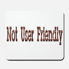 Not User Friendly Mousepad