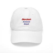 Declan Knows Best Baseball Cap