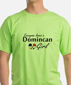 Everyone Loves a Dominican Girl T-Shirt