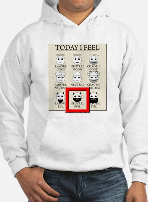 Today I Feel - Neutral Evil Hoodie