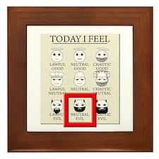 Today I Feel - Neutral Evil Framed Tile