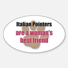Italian Pointers woman's best friend Decal