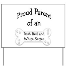 Red & White Proud Yard Sign