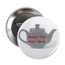 "Make Tea Not War 2.25"" Button"