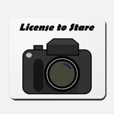 License to Stare Mousepad