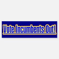 Vote Incumbents Out Bumper Bumper Bumper Sticker