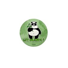 got bamboo? Mini Button