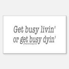 Living or Dying Rectangle Decal