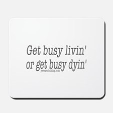 Living or Dying Mousepad