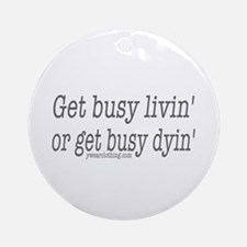 Living or Dying Ornament (Round)