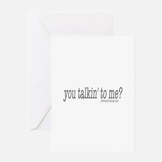 Talkin' to Me? Greeting Card