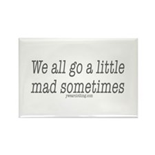 Mad Sometimes Rectangle Magnet
