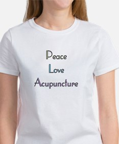 Peace, Love and Accupuncture Women's T-Shirt