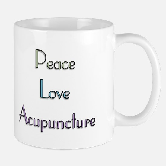 Peace, Love and Accupuncture Mug